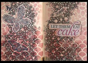 Art Journal let them eat cake